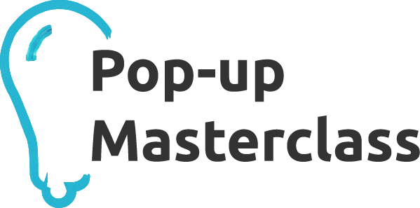 Pop-up Masterclass